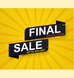 final sale banner sticker up to 50 discount vector image
