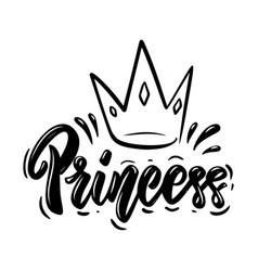 Princess lettering phrase with crown on white vector