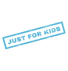 Just For Kids Rubber Stamp vector image