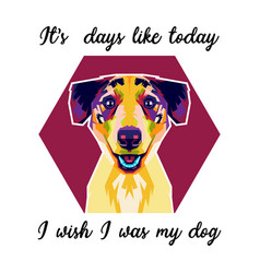 colorful dog with quote vector image