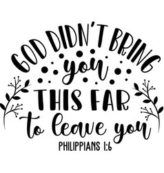 God didn t bring on white background christian vector