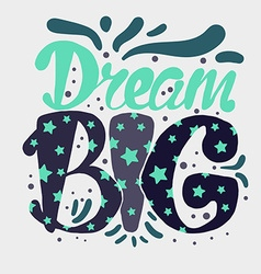 Motivation and Dream Lettering Concept vector image