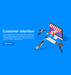 Client retention concept banner isometric style vector