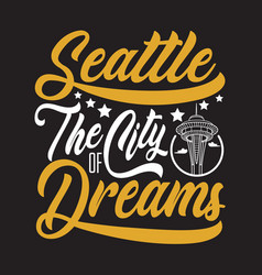 seattle quotes and slogan good for print vector image