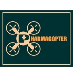 Drone quadrocopter icon Pharmacopter text vector