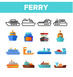 Ferry vessel and ship color icons set vector
