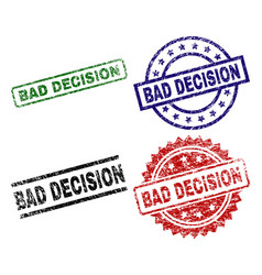 scratched textured bad decision seal stamps vector image