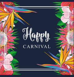 Tropical flowers border on carnival card with vector