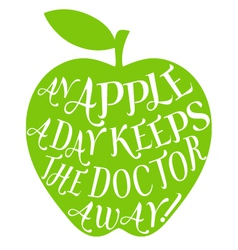 An apple a day keeps the doctor away vector image vector image