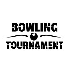 bowling tournament logo simple style vector image