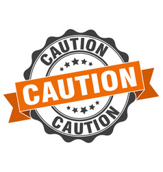Caution stamp sign seal vector