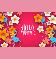 hello summer background 3d tropical flowers vector image