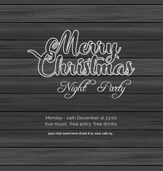 merry christmas night party wood background vector image