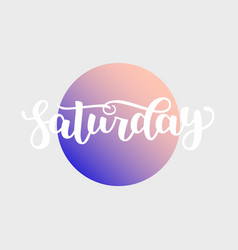 Saturday handwriting font by calligraphy vector