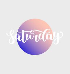 Saturday handwriting font calligraphy vector