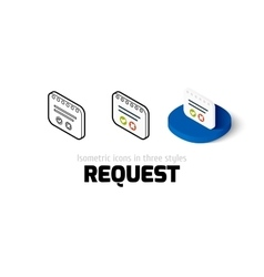 Request icon in different style vector image
