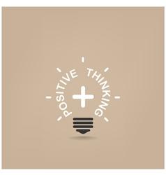 Positive thinking light bulb vector