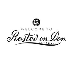 rostov-on-don handwritten lettering inscription vector image