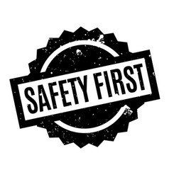 Safety first rubber stamp vector