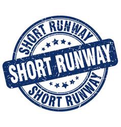 Short runway blue grunge stamp vector