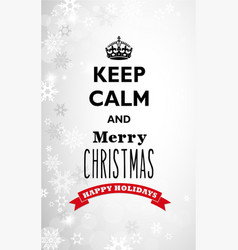 Traditional keep calm and merry christmas vector