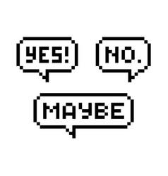 Yes no maybe pixel speech bubble vector