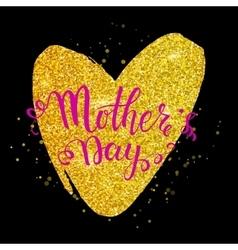Mothers day lettering on golden heart black vector image
