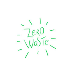 Zero waste handwritten text title sign ecology vector