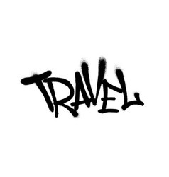 sprayed travel font graffiti with overspray in vector image