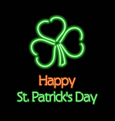 happy saint patricks day neon sign or label vector image