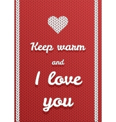 Postcard keep warm and i love you vector