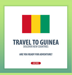 Travel to guinea discover and explore new vector