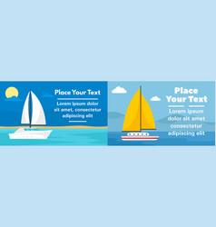 ocean yacht banner set flat style vector image