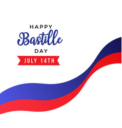 happy bastille day beautiful typography lettering vector image