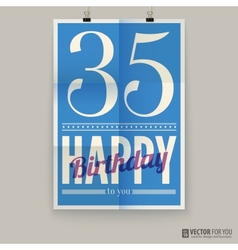 Happy birthday poster card thirty-five years old vector