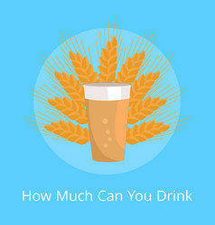 How much can you drink poster pint of dark beer vector