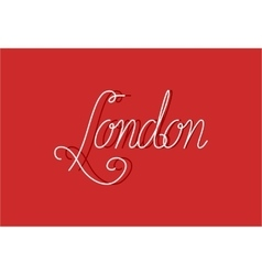 Sign London can be use for banners or greeting vector image vector image