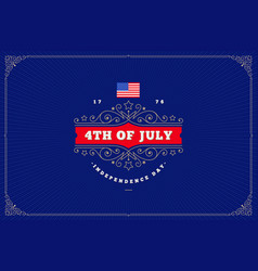 4th july independence day - greeting design vector image