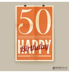 Happy birthday poster card fifty years old vector