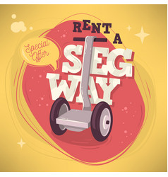 rent a segway promotional poster flyer card design vector image