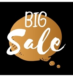 Speech bubble of big sale gold isolated vector
