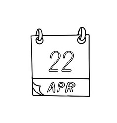Calendar hand drawn in doodle style april 22 vector