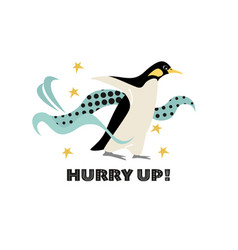 Hurry up motivational picture with a penguin vector