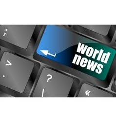words world news on computer keyboard key vector image