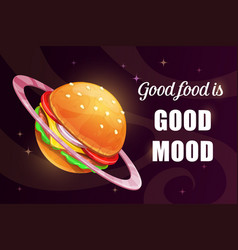 Good food is good mood funny cartoon motivation vector