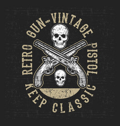 grunge style vintage pistol and skull hand drawing vector image