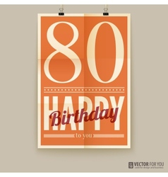 Happy birthday poster card eighty years old vector