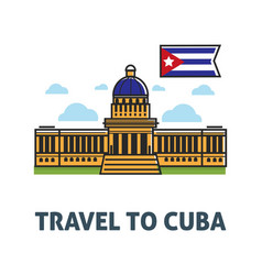 travel to cuba poster with capitol building and vector image
