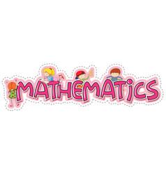 Word design for mathematics vector