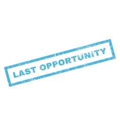 Last Opportunity Rubber Stamp vector image